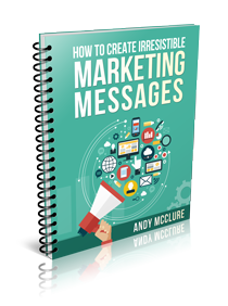 How to Create Irresistible Marketing Messages